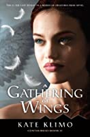 A Gathering of Wings (Centauriad, #2)