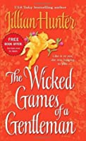 The Wicked Games of a Gentleman: A Novel