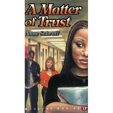 A Matter Of Trust (bluford High, #2) By Anne Schraff. Music Genre Quotes. Song Quotes Goodreads. Quotes Deep Eyes. Dr Seuss Quotes On Teamwork. Birthday Quotes And Sayings. Friday Quotes Ezal. Quotes About Moving On From The Past And Letting Go. Family Quotes Values
