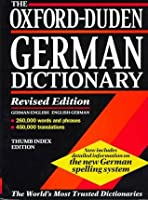 The Oxford-Duden German Dictionary: German-English/English-German