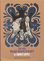 The times we had: Life with William Randolph Hearst