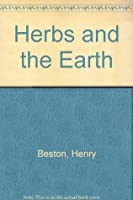 Herbs and the Earth