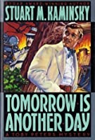 Tomorrow is Another Day: A Toby Peters Mystery