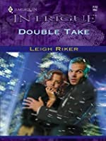 Double Take (Harlequin Intrigue)