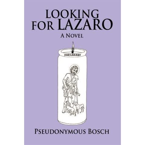 Looking for Lazaro by Pseudonymous Bosch — Reviews ...