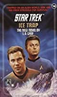Ice Trap (Star Trek, #60)