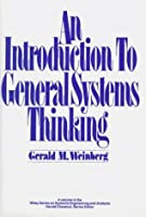 An Introduction to General Systems Thinking