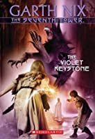 The Seventh Tower #6: The Violet Keystone