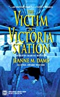 The Victim In Victoria Station (Dorothy Martin, #5)