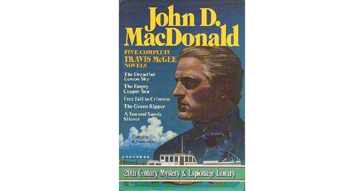 John D Macdonald Quotes: Five Complete Travis McGee Novels: A Tan And Sandy Silence