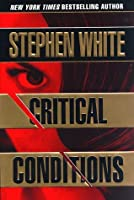 Critical Conditions: (Alan Gregory, #6)