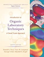 Introduction to Organic Laboratory Techniques: A Small-Scale Approach