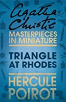 Triangle at Rhodes: Hercule Poirot (Masterpieces in Miniature)