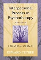 Interpersonal Process in Psychotherapy: A Relational Approach