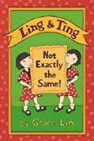 Ling & Ting: Not Exactly the Same! (Horn Book Fanfare List (Awards))