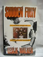 Sudden Fury: A True Story of Adoption and Murder