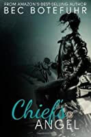 Chief's Angel (Biker Rockstar, #3)