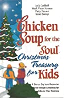 Chicken Soup for the Soul: Christmas Treasury for Kids