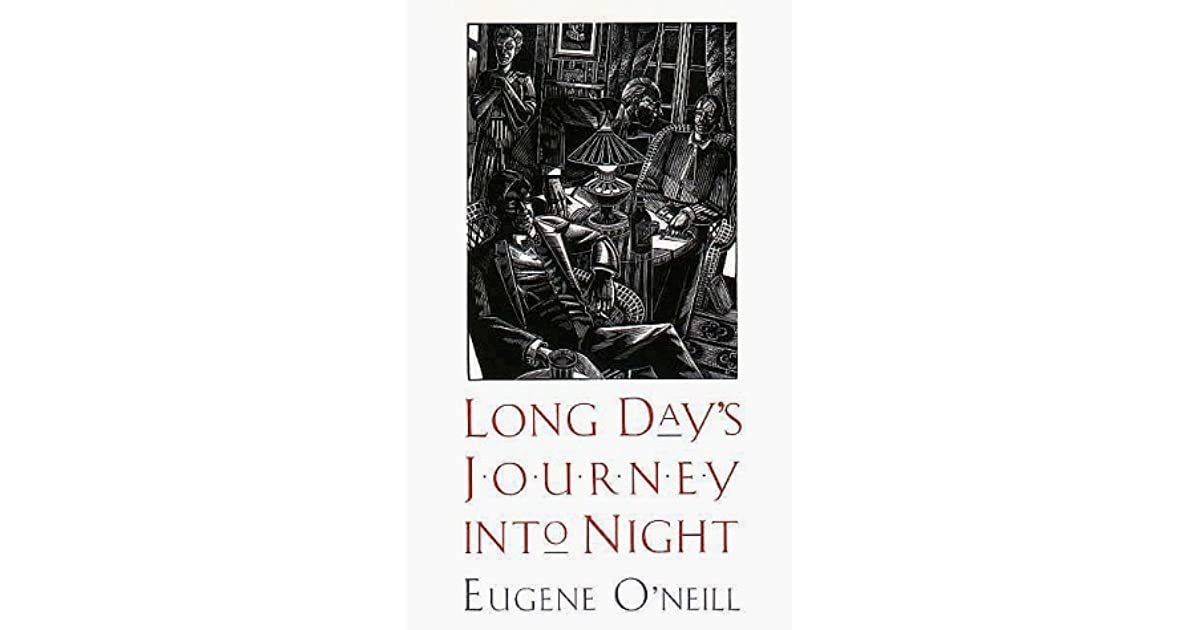 long days journey into night essay Free essay on long day journey into night - eugene o'neill available totally free at echeatcom, the largest free essay community.