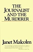 The Journalist and the Murderer (Vintage)