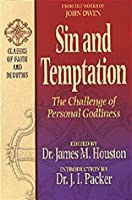 Sin and Temptation: The Challenge of Personal Godliness