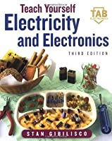 Teach Yourself Electricity And Electronics By Stan