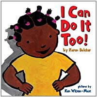 I Can Do It Too! (Handprint Books)