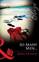 So Many Men... (Sexual Healing - Book 2)