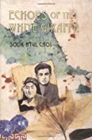 Echoes of the White Giraffe (Year of Impossible Goodbyes, #2)