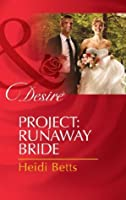 Project: Runaway Bride (Project: Passion - Book 2)
