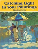 Catching Light in Your Paintings