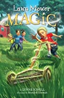 Lawn Mower Magic (A Stepping Stone Book)