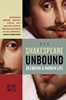 Shakespeare Unbound: Decoding a Hidden Life