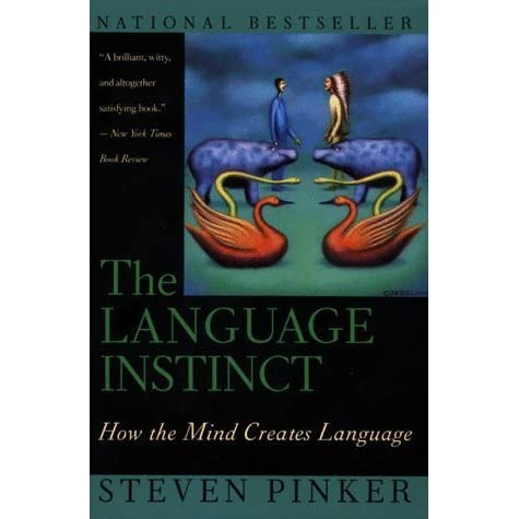 is language an instinct When it was first published in 1997, geoffrey sampson's educating eve was described as the definitive response to steven pinker's the language instinct and.