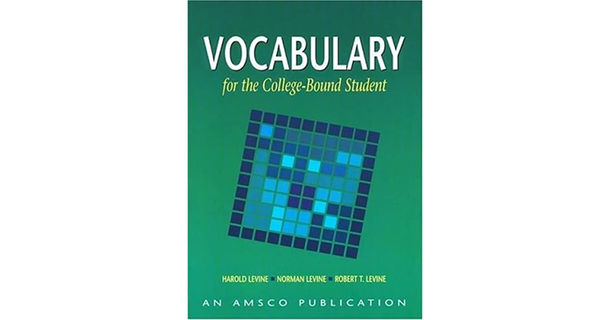 Vocabulary for the College Bound Student