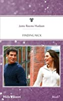 Mills & Boon : Finding Nick (Tribute, Texas)