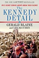The Kennedy Detail [Enhanced Edition]