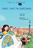 Molly Goes to Barcelona (Molly and the Magic Suitcase, #2)