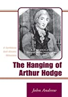 The Hanging of Arthur Hodge