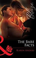 The Bare Facts (Mills & Boon Blaze)