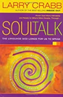 Soul Talk: Speaking with Power Into the Lives of Others