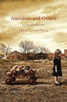 Ancestors and Others: New and Selected Stories