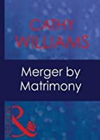 Merger By Matrimony (Mills & Boon Modern) (9 to 5 - Book 13)