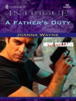 A Father's Duty (New Orleans Confidential #3)