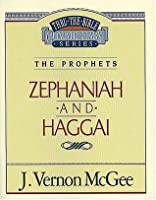 Thru the Bible Commentary Vol. 31: The Prophets (Zephaniah and Haggai)