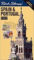 Rick Steves' Spain & Portugal 2002 (Rick Steves' Country Guides)