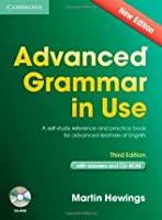 Advanced Grammar in Use Book with Answers and CD-ROM: A Self-Study Reference and Practice Book for Advanced Learners of English