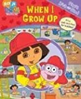 When I Grow Up (My First Look and Find Dora)