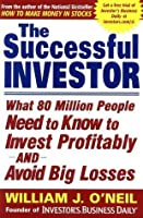 The Successful Investor: What 80 Million People Need to Know to Invest Profitably and Avoid Big Losses