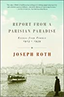 Report from a Parisian Paradise: Essays from France, 1925-1939